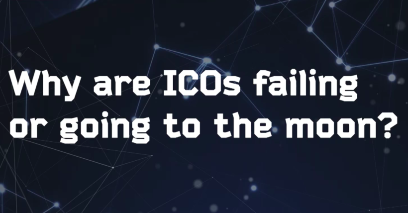 Why are ICOs Failing or Going to the Moon?